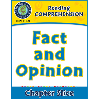 Reading Comprehension: Fact and Opinion Gr. 5-8