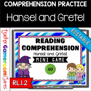 Reading Comprehension - Fairy Tales - Hansel and Gretel Powerpoint Game