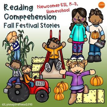 ESL Newcomer:  Reading Comprehension Fall Festival Stories  K-3