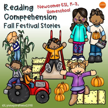 ESL Newcomer:  Reading Comprehension Fall Festival Stories
