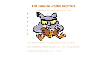 Reading Comprehension Fall Pumpkin Themed Graphic Organizer