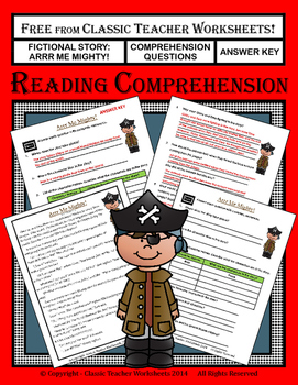 Reading Comprehension - Fictional Story: Arrr Me Mighty - Questions & Answers by Classic Teacher Worksheets