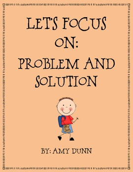 Reading Comprehension Focus On Problem And Solution By Amy Montana
