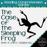 Reading Comprehension Games: Sequencing Story - Case of the Sleeping Frog