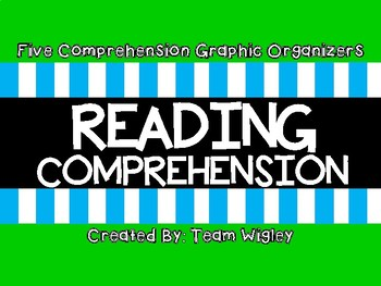 Reading Comprehension Graphic Organizers