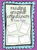 Reading Comprehension Graphic Organizers Pack