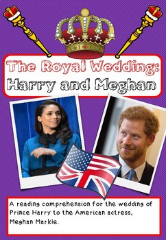 Reading Comprehension activity - Harry and Meghan: The Royal Wedding