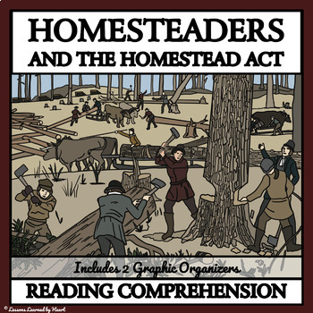 Reading Comprehension - Homesteaders and the Homestead Act