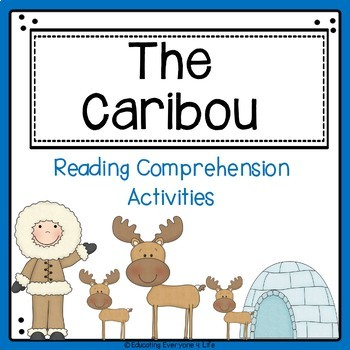 Reading Comprehension - The Caribou