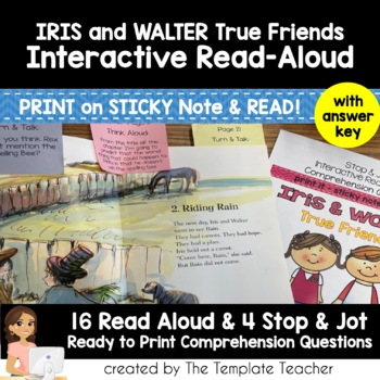 Reading Comprehension & Interactive Read Aloud with Iris and Walter True Friends