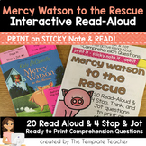 Reading Comprehension & Interactive Read Aloud with Mercy Watson to the Rescue