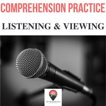 Reading Comprehension: Listening & Viewing Spoken Word
