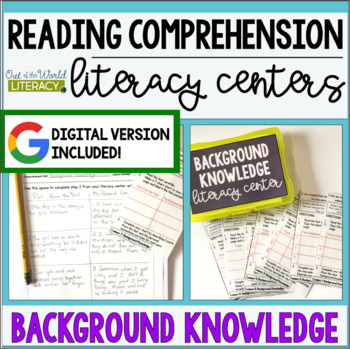 Reading Comprehension Literacy Center: Background Knowledge