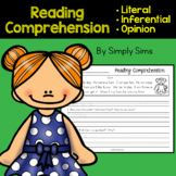 Reading Comprehension: Literal, Inferential, Opinion