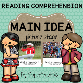 Reading Comprehension MAIN IDEA Pictures