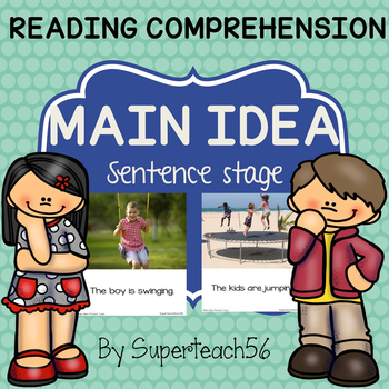 Reading Comprehension MAIN IDEA Sentence and Picture