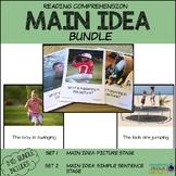 Reading Comprehension MAIN IDEA Pictures & Sentences BUNDLE