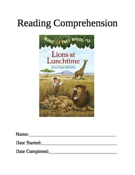 Reading Comprehension: Magic Tree House #11 Lions at Lunchtime