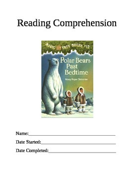 Reading Comprehension: Magic Tree House #12 Polar Bears Past Bedtime