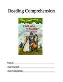 Reading Comprehension: Magic Tree House #21 Civil War on Sunday