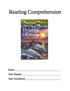 Reading Comprehension: Magic Tree House #9 Dolphins at Daybreak