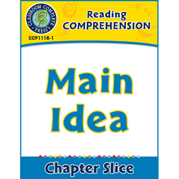 Reading Comprehension: Main Idea Gr. 5-8