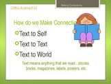 Reading Comprehension - Making Connections...Self, Text, and World
