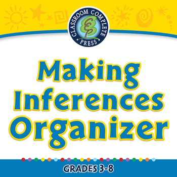 Reading Comprehension: Making Inferences Organizer - PC Gr. 3-8