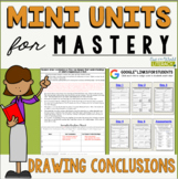 Reading Comprehension Mini Unit for Mastery- Drawing Conclusions