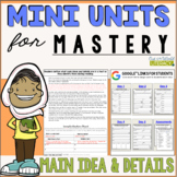 Reading Comprehension Mini Unit for Mastery- Main Idea and Details