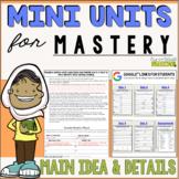 Reading Mini Unit for Mastery- Main Idea and Details | Dis