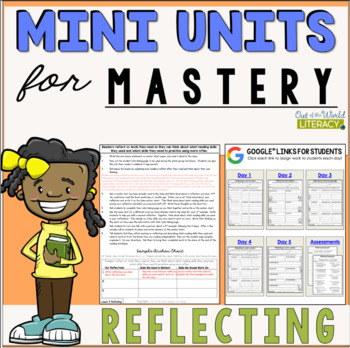 Reading Comprehension Mini Unit for Mastery- Reflecting