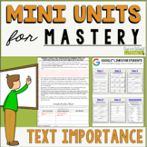 Reading Comprehension Mini Unit for Mastery- Text Importance