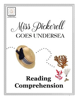 Reading Comprehension: Miss Pickerell Goes Undersea