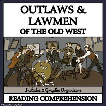 Reading Comprehension - Outlaws and Lawmen of the Old West