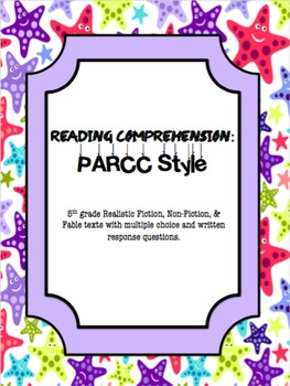 Reading Comprehension: PARCC Style