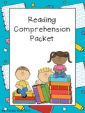 Reading Comprehension Packet - Common Core Based