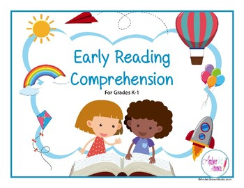 Reading Comprehension Packet for Early Learners (K-1st Gr)