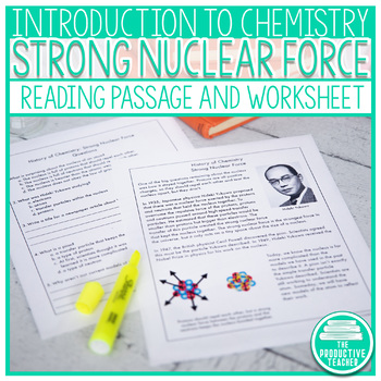Reading Comprehension Passage: History of Chemistry Strong Nuclear Force