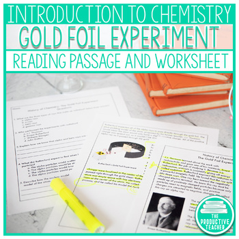 Reading Comprehension Passage: History of Chemistry The Gold Foil Experiment