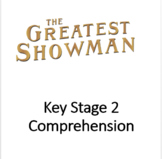 Reading Comprehension Passage and Questions: The Greatest Showman