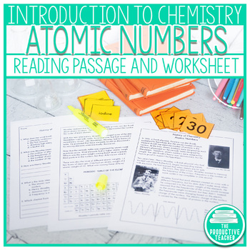 Reading Comprehension Passage and Questions: History of Chemistry Atomic Numbers