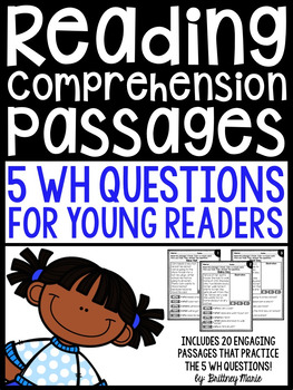 Reading Comprehension Passages - 5 WH Questions for Young Readers
