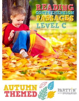 Reading Comprehension Passages Autumn Themed: Guided Reading Level C