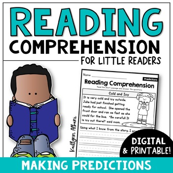 Reading Comprehension Passages - Making Predictions [Little Readers]