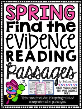 Spring Reading Comprehension Passages - Find the Evidence