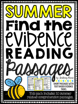 Summer Reading Comprehension Passages - Find the Evidence
