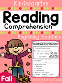Kindergarten Reading Comprehension (FALL EDITION)