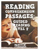 Reading Comprehension Passages: Guided Reading Level F