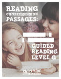Reading Comprehension Passages: Guided Reading Level G